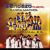 Bandazo Musical by Banda Arkangel R-15