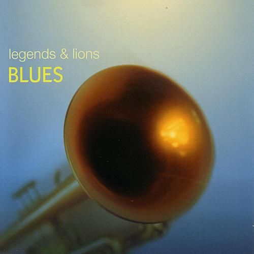 Legends & Lions: Blues by Various Artists