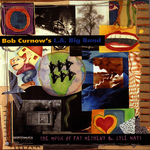Music Of Pat Metheny & Lyle Mays by Bob Curnow