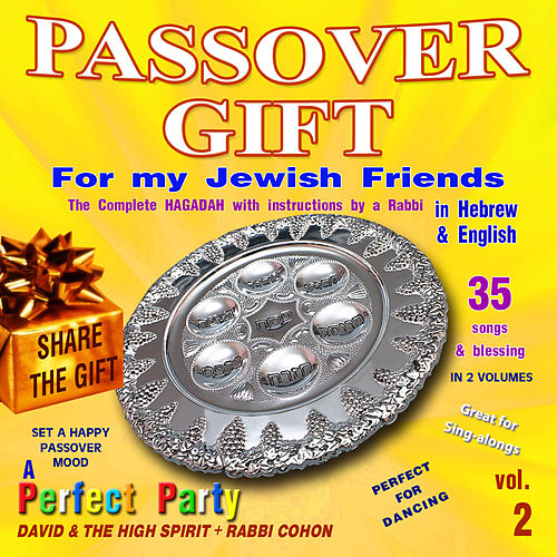 Passover gift for my jewish friends, vol. 2 by David & The High Spirit
