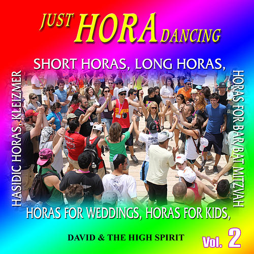 Horas only, Vol. 2 by David & The High Spirit