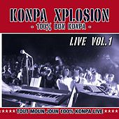 Konpa Xplosion - 100% bon Konpa, Vol. 1 (Live) by Various Artists