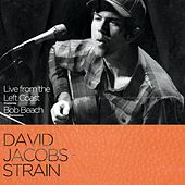 Live from the Left Coast by David Jacobs-Strain