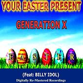 Your Easter Present - Generation X by Generation X