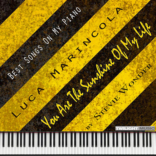 Backing Tracks, Best Songs on My Piano, Stevie Wonder: You Are the Sunshine of My Life by Luca Marincola