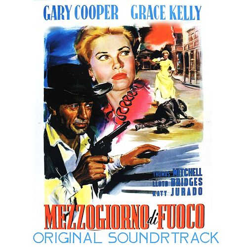 High Noon (From 'Mezzogiorno di Fuoco' Original Soundtrack) by Tex Ritter