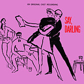 Original Broadway Cast: Say, Darling by Various Artists