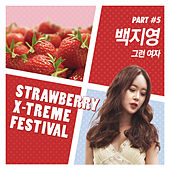 Strawberry X-Treme Festival Part 5 by Baek Ji Young