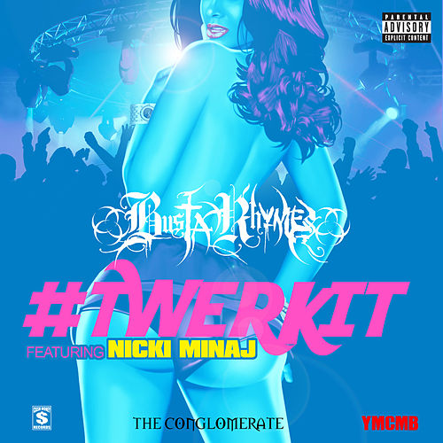 #Twerkit by Busta Rhymes