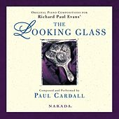 The Looking Glass by Paul Cardall