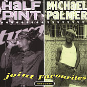 Joint Favorites by Half Pint