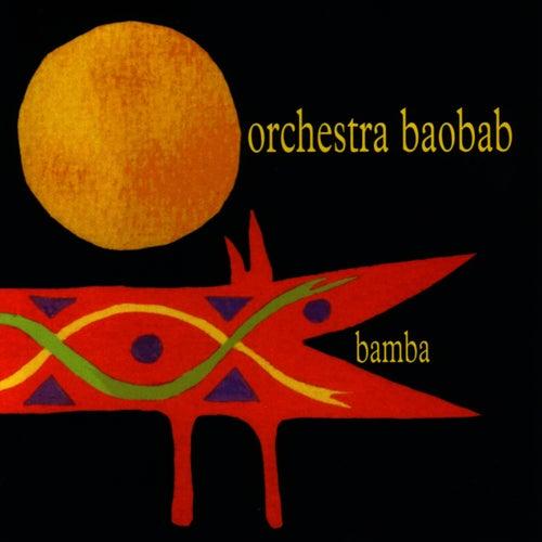 Bamba by Orchestra Baobab