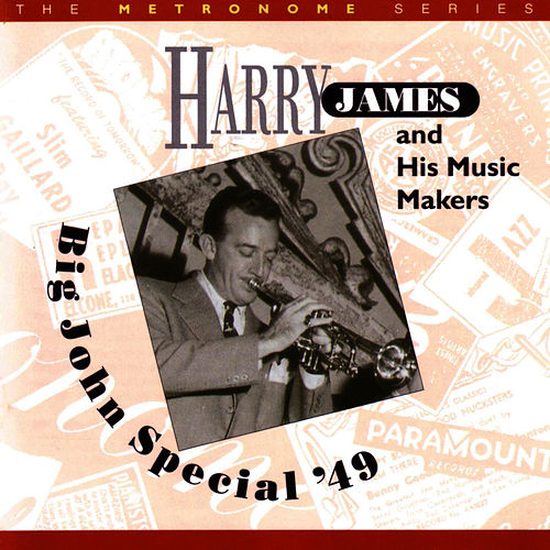 Big John Special '49 by Harry James