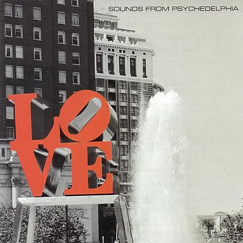 Sounds From Psychedelphia by Various Artists