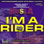 I'm A Rider by Freak Nasty