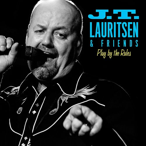 Play by the rules by J.T. Lauritsen