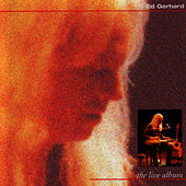 The Live Album by Ed Gerhard