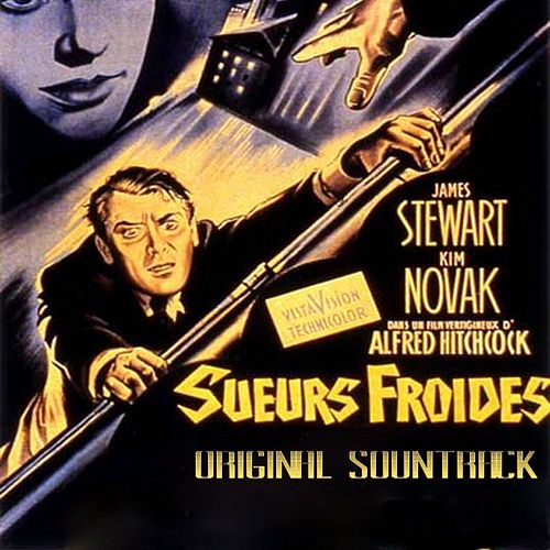 Sueurs froides (From Hitchcock's Movie 'Sueurs Froides' Original Soundtrack) by Bernard Herrmann