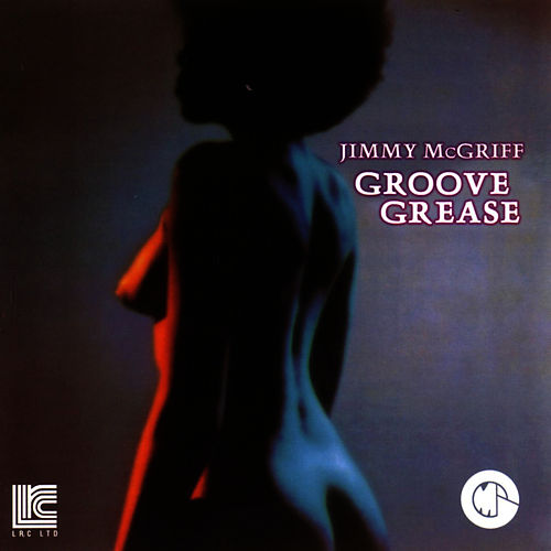 Groove Grease by Jimmy McGriff