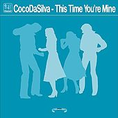 Kismet Records - This Time You're Mine by CocoDaSilva