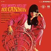 The Misty Sax Of by Ace Cannon
