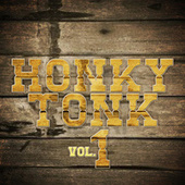 Honky Tonk, Vol. 1 by Various Artists