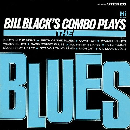 Plays the Blues by Bill Black's Combo