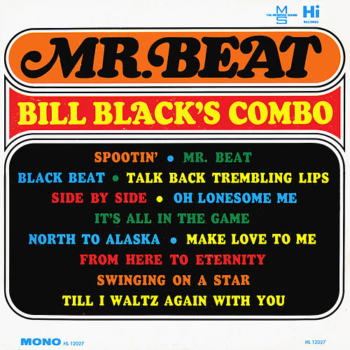 Mr. Beat by Bill Black's Combo