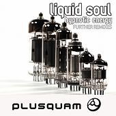 Hypnotic Energy Further Remixes - Single by Liquid Soul