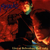 Live At Belvedere Hall 1983 by Psyche