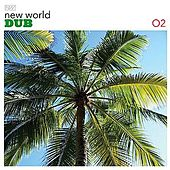 New World Dub 02 by Various Artists