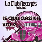 Le club classics, vol. 2 by Various Artists