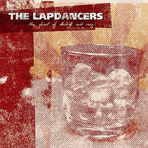 The Ghost of Alcohol and Song by The Lapdancers