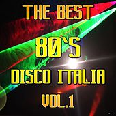 Disco Italia 80, Vol. 1 (The Best) by Various Artists