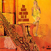 The Happy and Mellow Sax by Ace Cannon