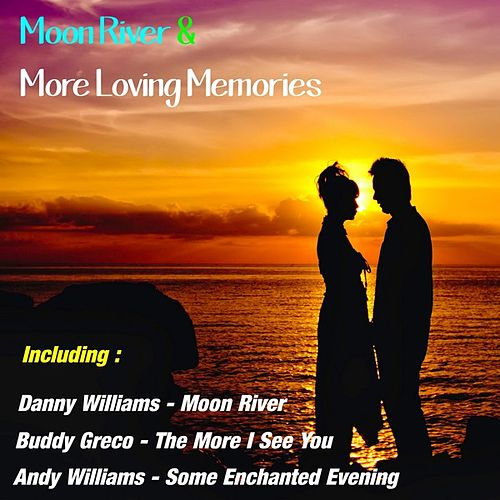 Moon River & More Loving Memories by Various Artists