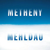 Metheny Mehldau by Pat Metheny