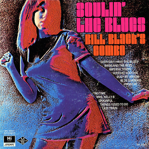 Soulin' the Blues by Bill Black's Combo