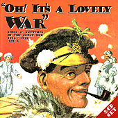Oh! It's A Lovely War (Vol 3) by Various Artists