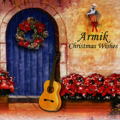 Christmas Wishes by Armik