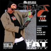 Nasty Fat Nasty by Strainj