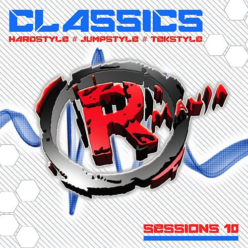 Classics (Hardstyle, Jumpstyle, Tekstyle, Sessions 10) by Various Artists