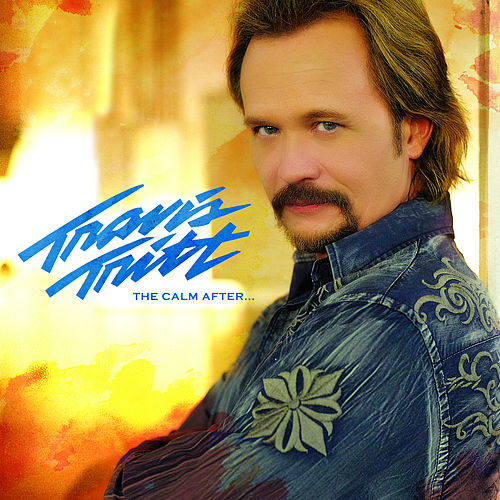 The Calm After... von Travis Tritt