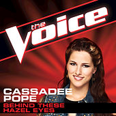 Behind These Hazel Eyes by Cassadee Pope