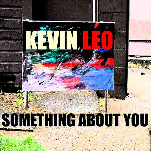 Something About You by Kevin Leo