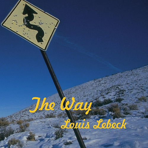 The Way by Louis Lebeck