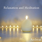 Relaxation and Meditation by Andreas