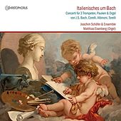 Italienisches um Bach (Bach and his Italian Colleagues) by Various Artists