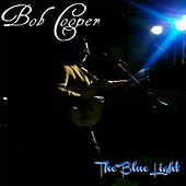 The Blue Light by Bob Cooper