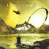 Light of the Dawn by Charles Brown